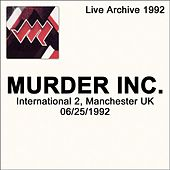 International 2, Manchester, UK 6/25/1992 by Murder Inc.