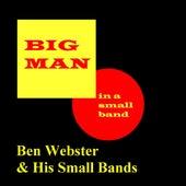 Big Man In A Small Band von Ben Webster