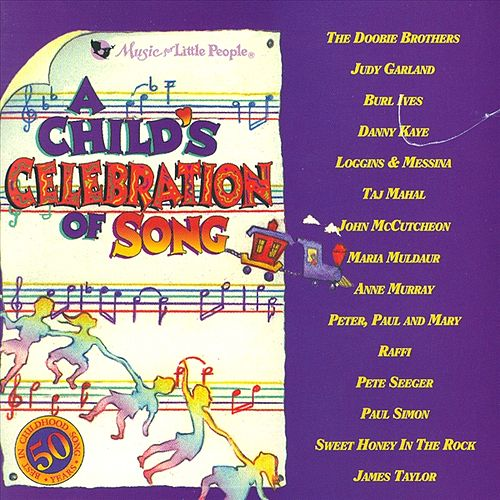 A Child's Celebration Of Song by Various Artists