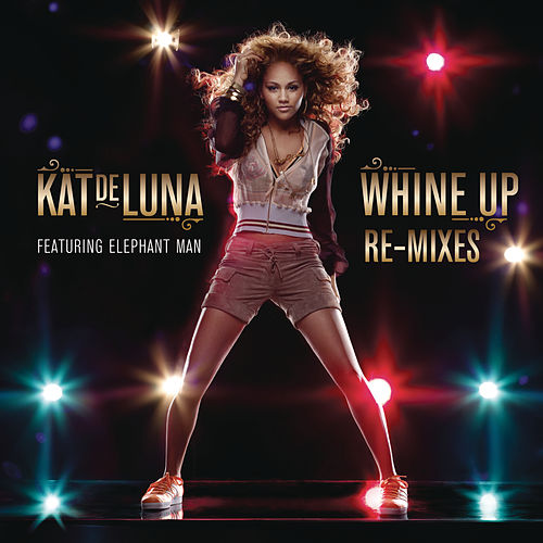 Whine Up Remixes by Kat DeLuna