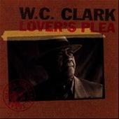 Lover's Plea by W.C. Clark