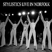 Stylistics Live In Norfolk by The Stylistics