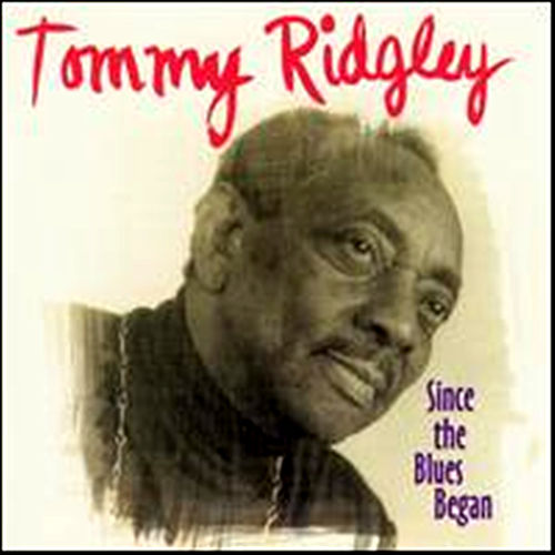 Since The Blues Began by Tommy Ridgley