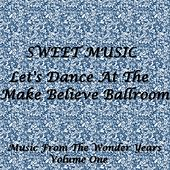 Sweet Music - Let's Dance At The Make Believe Ballroom by Various Artists