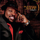Thirsty by Marvin Sapp