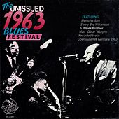 The Unissued 1963 Blues Festivals by Various Artists