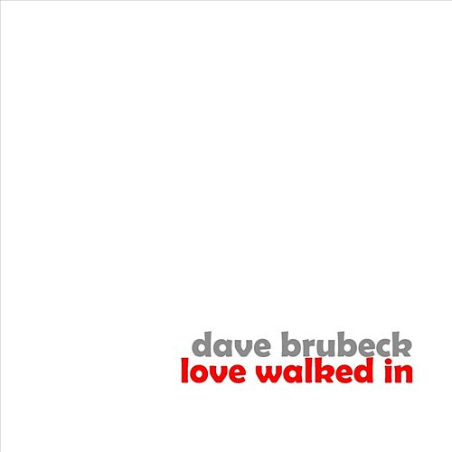 Love Walked In by Dave Brubeck