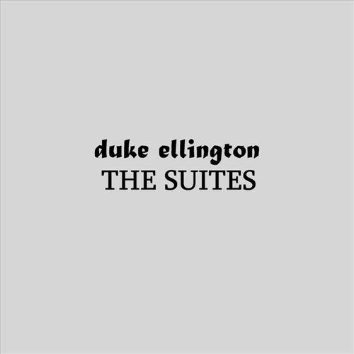 The Suites by Duke Ellington