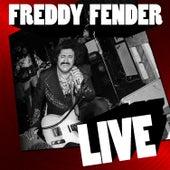 Freddy Fender Live by Freddy Fender