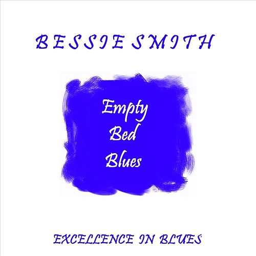 Empty Bed Blues by Bessie Smith
