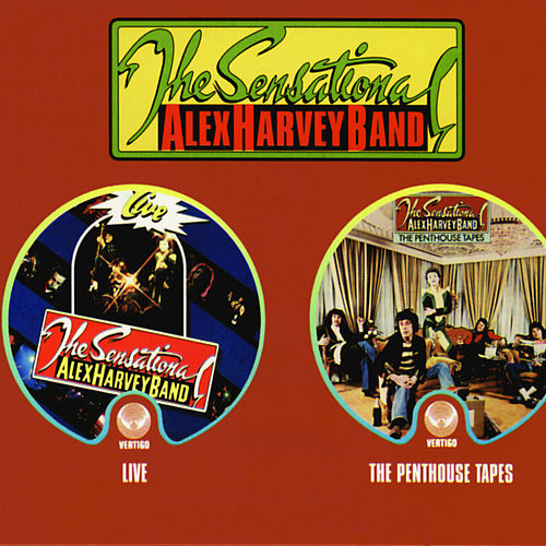 Live / The Penthouse Tapes by Sensational Alex Harvey Band