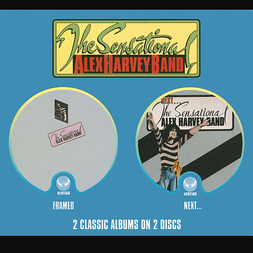 Framed / Next by Sensational Alex Harvey Band