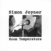 Room Temperature by Simon Joyner