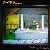 South Of The South by David Dondero