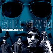 The Collection by Shed Seven