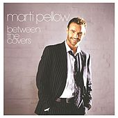 Between The Covers by Marti Pellow