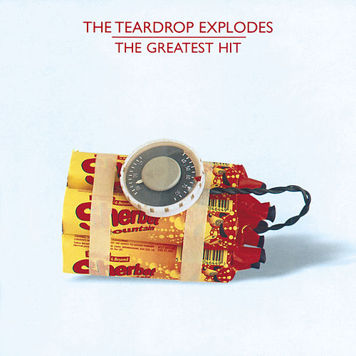 The Greatest Hit by The Teardrop Explodes