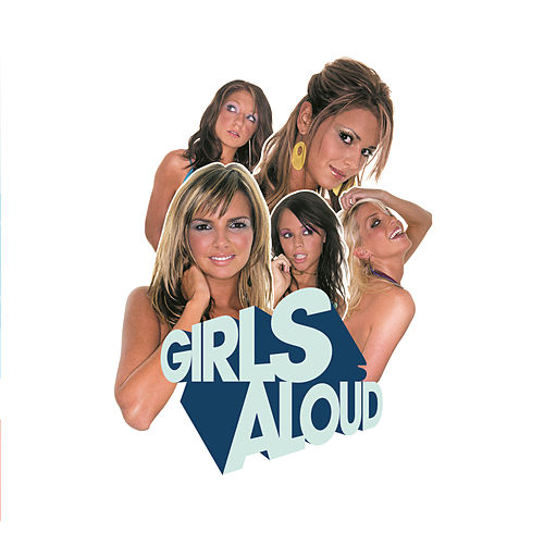 What Will The Neighbours Say? by Girls Aloud