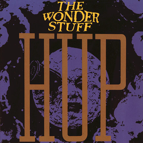 Hup by The Wonder Stuff