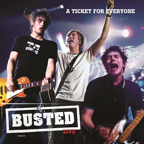 Live: A Ticket For Everyone by Busted