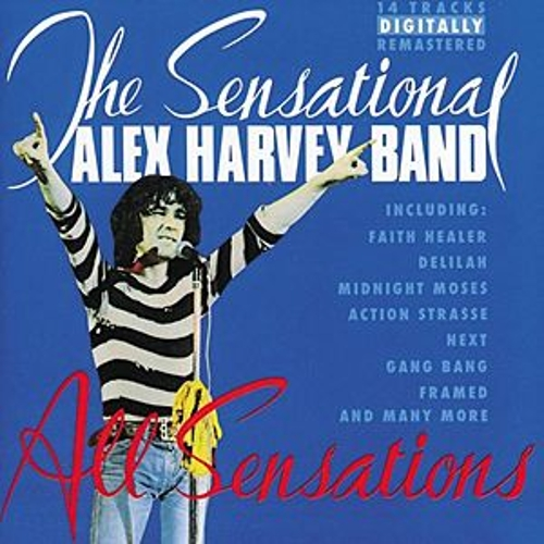 All Sensations (Best Of) by Sensational Alex Harvey Band