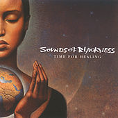 Time For Healing by Sounds of Blackness