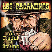 A Fistful of Statins by Los Pacaminos