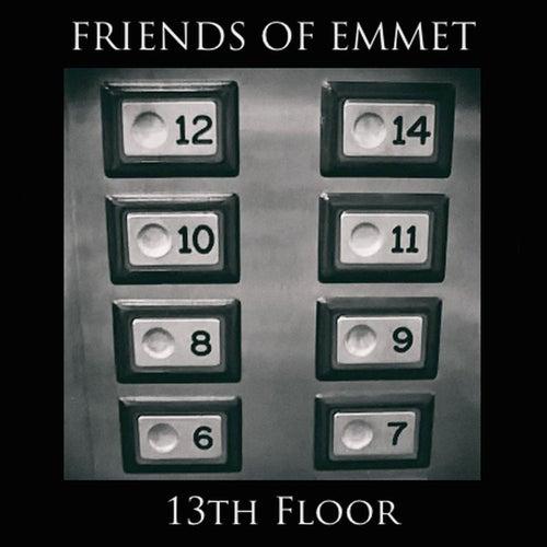13th Floor by Friends of Emmet