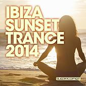 Ibiza Sunset Trance 2014 - EP by Various Artists