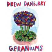 Geraniums by Drew Danburry