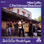 Back on the Streets Again by Big Mike Griffin