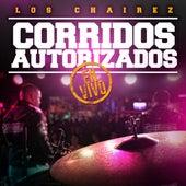 Corridos Autorizados En Vivo by Los Chairez