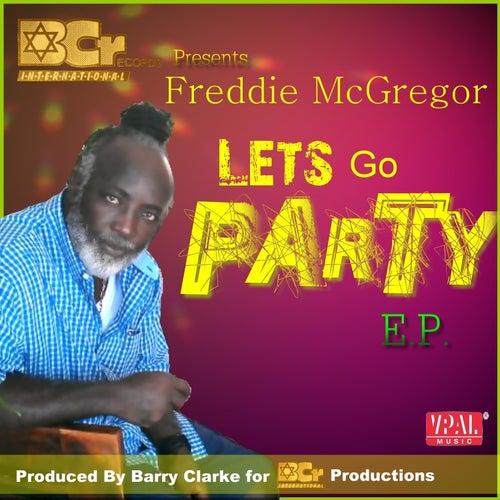 Let's Go Party - EP by Freddie McGregor