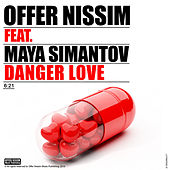 Danger Love (feat. Maya Simantov) by Offer Nissim