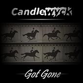 Got Gone by Candlewyck