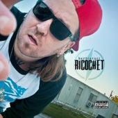 Ricochet by Hard Target
