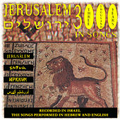 3000 Jerusalem - In Songs by Various Artists