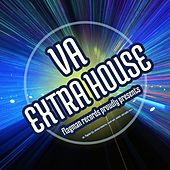 Extra House - EP by Various Artists