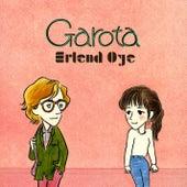 Garota by Erlend Øye