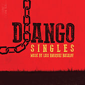 Django - Singles [Remastered] by Various Artists