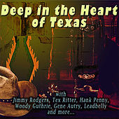Deep in the Heart of Texas by Various Artists
