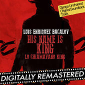 His Name is King (Lo Chiamavano King) - Single [Django Unchained 's Theme] by Luis Bacalov