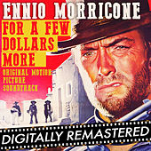 For a Few Dollars More (Original Motion Picture Soundtrack) - Remastered by Ennio Morricone