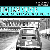 Italian Movie Soundtracks - Vol. 2 by Various Artists