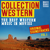 Western Collection - The  Best Western Music In Movies, Vol. 1 by Various Artists