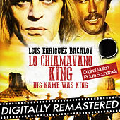 His Name Was King - Lo Chiamavano King (Original Motion Picture Soundtrack) [Remastered] by Various Artists
