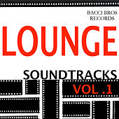 Lounge Soundtracks - Vol. 1 by Various Artists