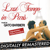 Last Tango in Paris (Original Motion Picture Soundtrack) - Remastered by Gato Barbieri