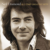 All-Time Greatest Hits von Neil Diamond