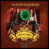 Viva el Rey by Duet